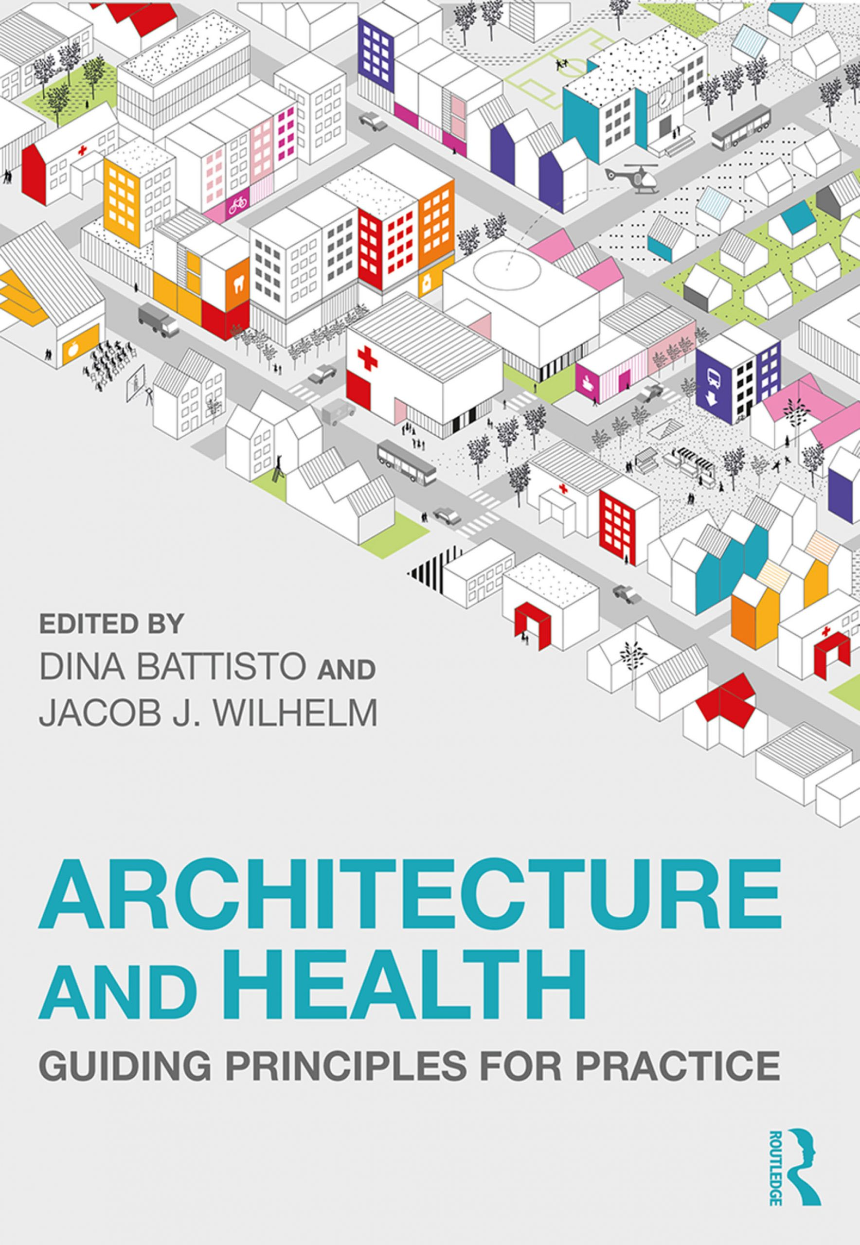 Architecture and Health Guiding Principles for Practice